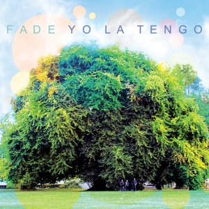 Yo-La-Tengo-Fade